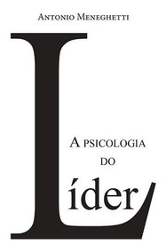 A Psicologia Do Líder