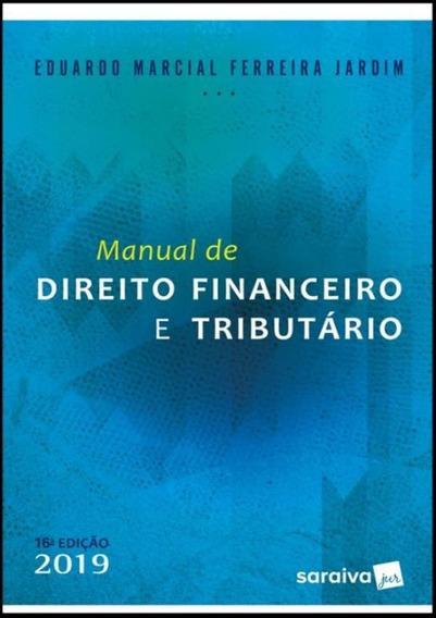 Manual De Direito Financeiro E Tributario - 16ª Ed