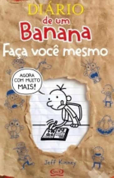 Diario De Um Banana - Faca Voce Mesmo - Vergara E Riba
