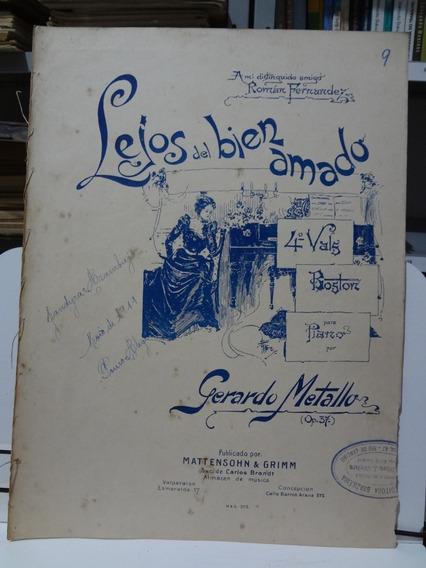 Partitura Piano Lejos Del Bien Amado Gerardo Metallo 1919