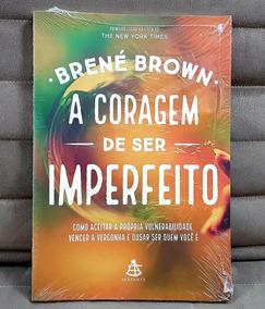 Livro A Coragem De Ser Imperfeito ( Lacrado ) Brené Brown