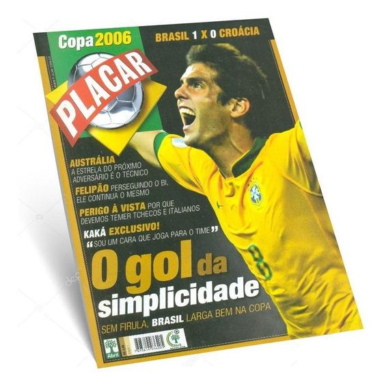 Revista Placar Copa Do Mundo 2006 Alemanha Nº 01 Kaka