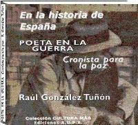Raúl González Tuñón En España 1934-1936 Poeta En La Guerra