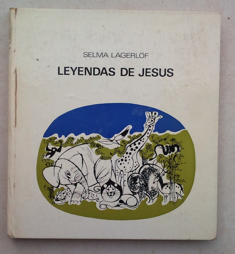 Libro Leyendas De Jesús Selma Lagerlof 1° Edición