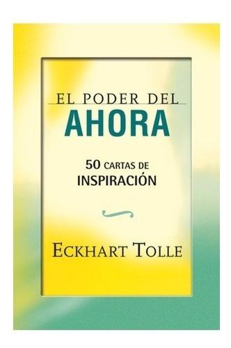 Poder Del Ahora - Cartas De Inspiración Instructivo + Cartas