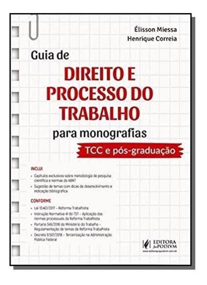 Guia De Direito E Processo Do Trabalho Para Monografias - J
