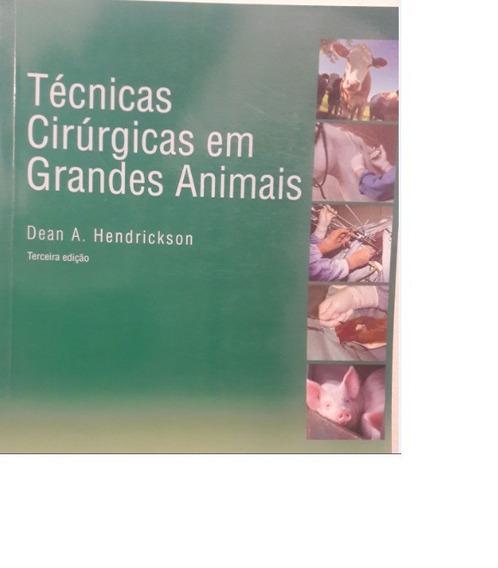 Técnicas Cirúrgicas Em Grandes Animais