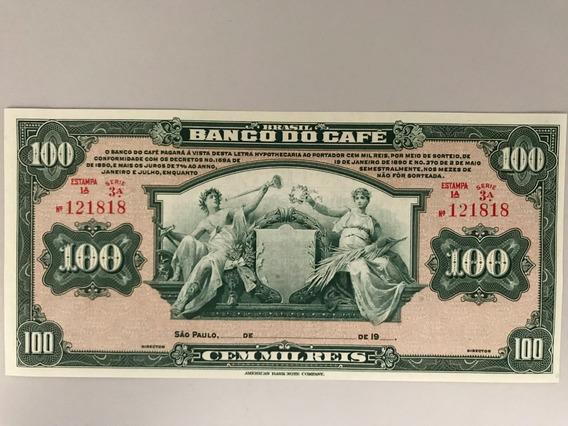 Cédula 100.000 Réis Banco Do Café