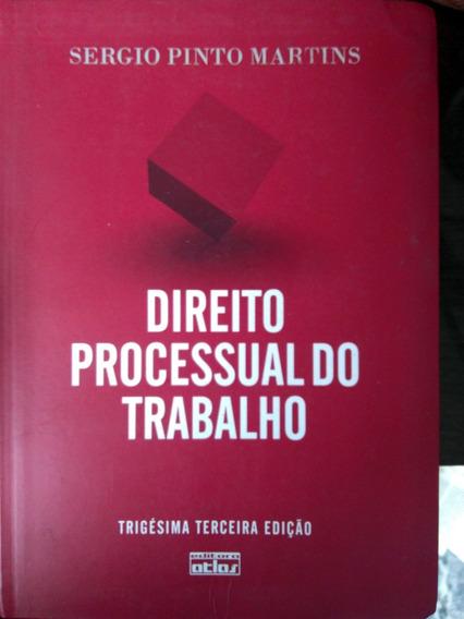 Direito Processual Do Trabalho - Sergio Pinto Martins 33ª Ed