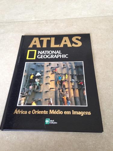 Atlas National Geographic África E Oriente Médio
