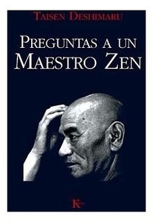 Preguntas A Un Maestro Zen - Taisen Deshimaru