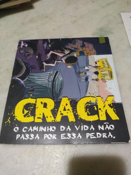 Crack O Caminho Da Vida Não Passa Por Essa Pedra