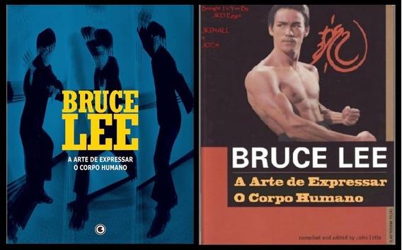 Bruce Lee - A Arte De Expressar O Corpo