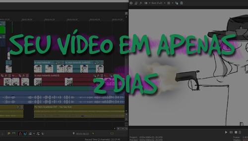Imagem 1 de 1 de Edição De Qualquer Vídeo Em Até 2 Dias