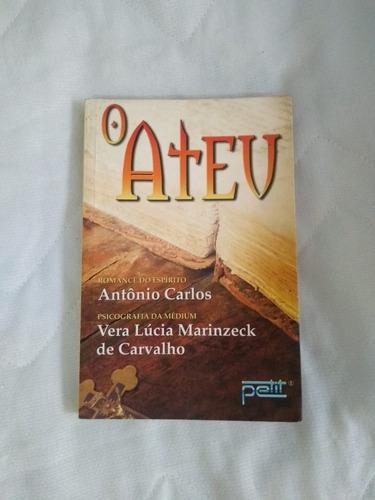Livro- O Ateu- Vera Lúcia Marinzeck De Carvalho