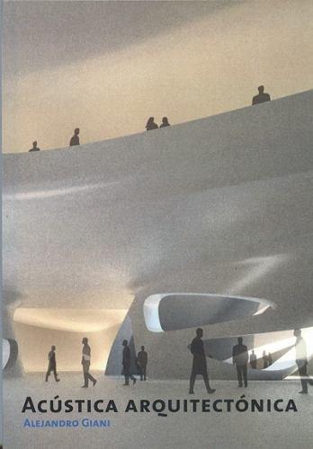 Imagen 1 de 2 de Acústica Arquitectónica