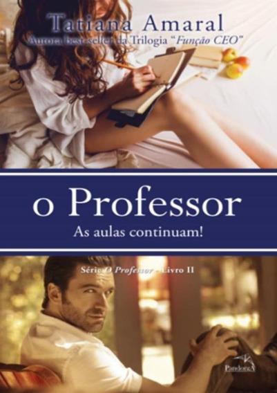Professor, O - As Aulas Continuam! Livro Ii