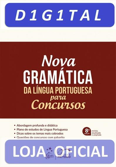Nova Gramática Da Língua Portuguesa Para Concursos, 8ª Ediçã