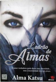 Livro Ladrao De Almas - Novo Conceito Alma Katsu Barato