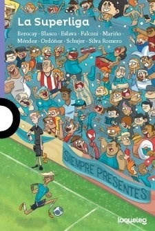 La Superliga - Varios Autores
