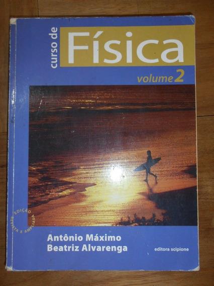 Livro Curso De Física Volume 2 - Beatriz Alvarenga E Antônio