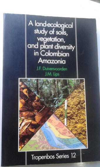 Livro Study Of Soils Vegetation And Plant Diversity In Colom
