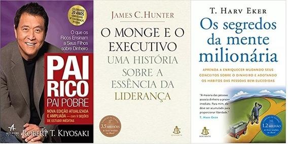 O Monge E O Executivo + Pai Rico Pai Pobre + Mente Milionari