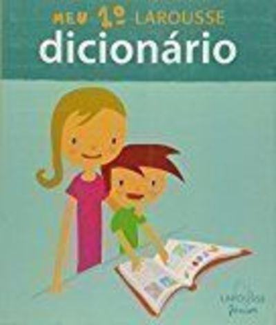 Livro Meu 1º Larousse Dicionário Soraia Luana Reis