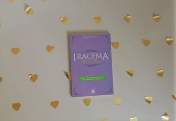 Livro Iracema, José De Alencar + Questões Vestibulares Sp