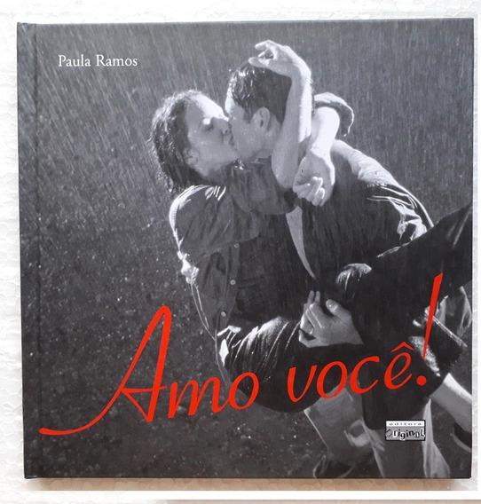 Amo Você! Paula Ramos