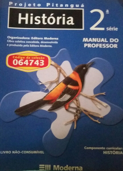 Projeto Pitangua História 2 Série Manual Do Professor
