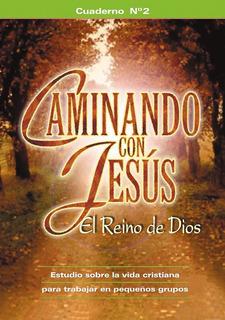 Caminando Con Jesús 2
