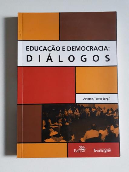 Livro: Educação E Democracia: Diálogos