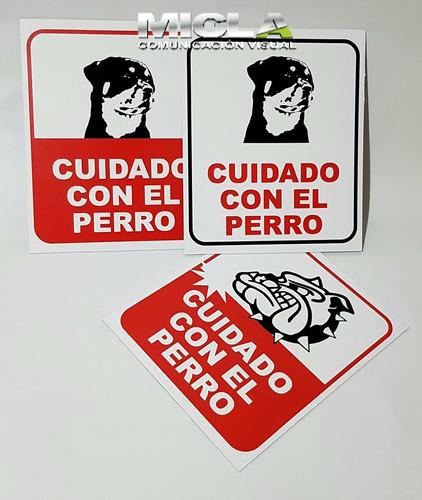 Cartel Cuidado Con El Perro 25x30cm 1.5mmesp En Alto Impacto