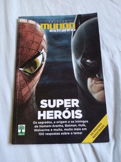 Revista Mundo Estranho Super Heróis. Ed Abril.