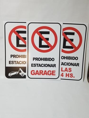 Cartel Prohibido Estacionar. 30x50cm Alto Impacto De 1.5mm