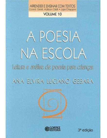 Poesia Na Escola A Leitura E Análise De Poesia Para Crianças