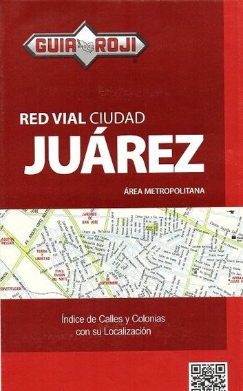 Red Vial Ciudad Juarez