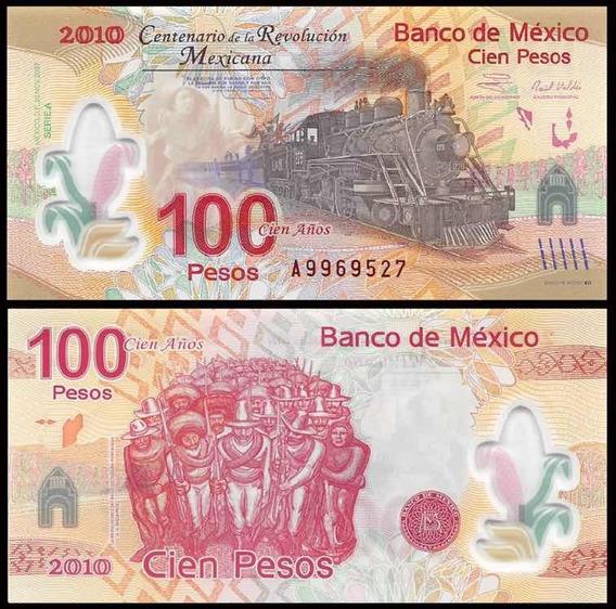 Billete 100 Pesos Centenario Revolucion Mexicana Unc 2010