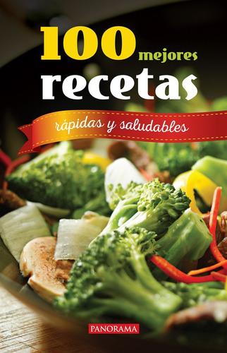 Imagen 1 de 2 de 100 Mejores Recetas, Rápidas Y Saludables, Pasta Rústica