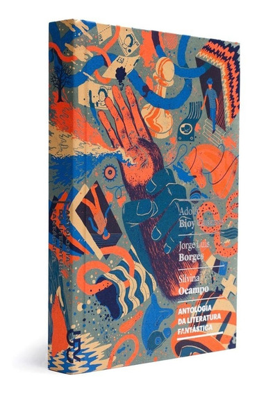 Antologia Da Literatura Fantástica - Jorge Luis Borges