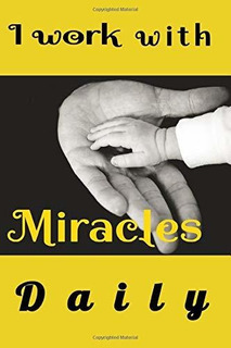 I Work With Miracles Daily : My Otg Books Editions