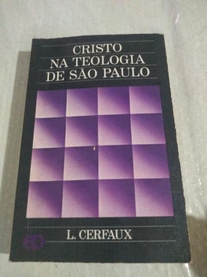 Cristo Na Teologia De São Paulo