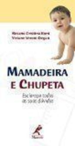 Livro Mamadeira E Chupeta Rosana Cristina Boni