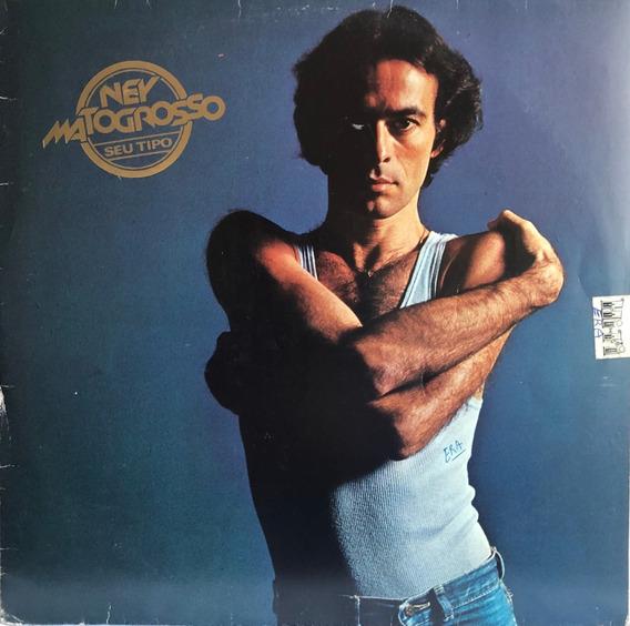 Lp Vinil Ney Matogrosso - Seu Tipo. C/encarte.ano 1979.