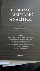 Processo Tributário Analítico - Paulo César Conrado