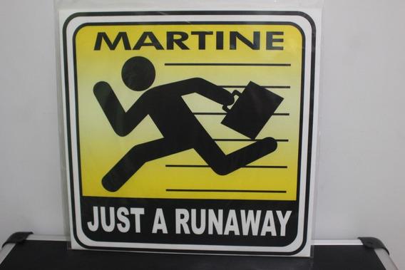 Martine ¿- Just A Runaway Vinil 12 (vg+)