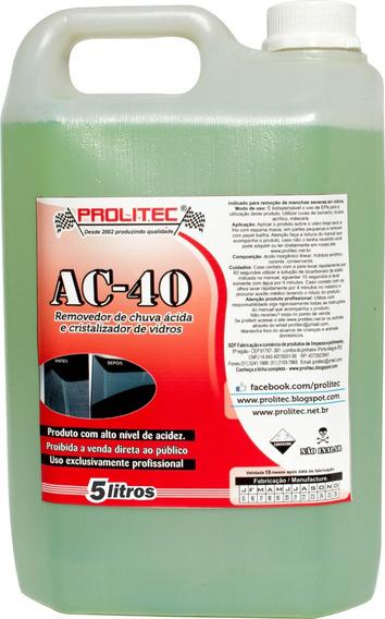 Ac 40 Removedor De Chuva Acida 5 Lts Aprovado Quatro Rodas
