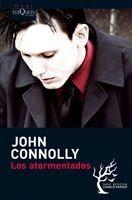 Imagen 1 de 3 de Los Atormentados De John Connolly - Tusquets