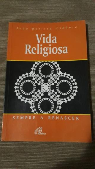 Livro Vida Religiosa: Sempre A Renascer